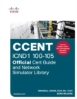 CCENT ICND1 100-105 Official Cert Guide and Network Simulator Library, 1/e - Book