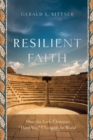 "Resilient Faith : How the Early Christian ""Third Way"" Changed the World - Book"