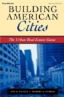 Building American Cities : The Urban Real Estate Game - eBook