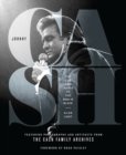 Johnny Cash : The Life and Legacy of the Man in BlackFeaturing Photographs and Artifacts Form the Cash Family Archives - Book