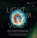 Light from the Void : Twenty Years of Discovery with NASA's Chandra X-ray Observatory - eBook