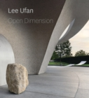 Lee Ufan : Open Dimension - Book