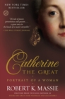 Catherine the Great: Portrait of a Woman - eBook
