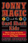 Jonny Magic and the Card Shark Kids - eBook