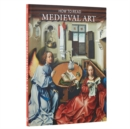 How to Read Medieval Art - Book