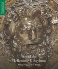 Art of the Hellenistic Kingdoms - From Pergamon to Rome - Book