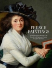 French Paintings in The Metropolitan Museum of Art from the Early Eighteenth Century through the Revolution - Book