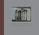Monumental Journey - The Daguerreotypes of Girault de Prangey - Book