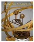 Making Marvels - Science and Splendor at the Courts of Europe - Book