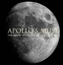 Apollo`s Muse - The Moon in the Age of Photography - Book
