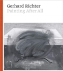 Gerhard Richter - Painting After All - Book