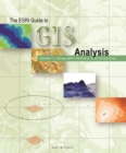 The ESRI Guide to GIS Analysis, Volume 1 : Geographic Patterns and Relationships - eBook