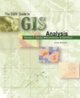 The Esri Guide to GIS Analysis, Volume 2 : Spatial Measurements and Statistics - eBook