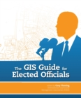 The GIS Guide for Elected Officials - eBook