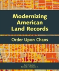 Modernizing American Land Records : Order Upon Chaos - eBook