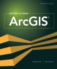 Getting to Know ArcGIS - eBook
