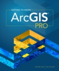 Getting to Know ArcGIS Pro - eBook
