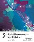 The Esri Guide to GIS Analysis, Volume 2 : Spatial Measurements and Statistics - Book
