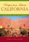 Recipes from Historic California : A Restaurant Guide and Cookbook - eBook