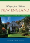 Recipes from Historic New England : A Restaurant Guide and Cookbook - eBook