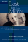 Lost in the Mirror : An Inside Look at Borderline Personality Disorder - eBook