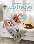 Corner-To-Corner Lap Throws for the Family : Includes Step-by-Step Color Photos for Easy Learning! - Book