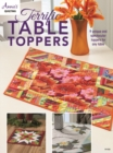Terrific Table Toppers : 9 Unique and Spectacular Toppers for Any Table - Book