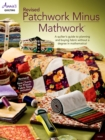 Revised Patchwork Minus Mathwork - eBook