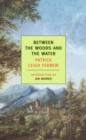 Between the Woods and the Water - eBook