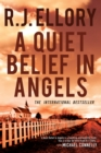 A Quiet Belief in Angels : A Novel - eBook
