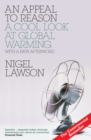 AN Appeal to Reason : A Cool Look at Global Warming - eBook