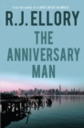 The Anniversary Man : A Novel - eBook