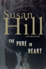 The Pure in Heart : A Simon Serrailler Mystery - eBook