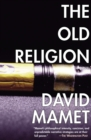 The Old Religion : A Novel - eBook