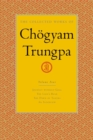 The Collected Works Of Chgyam Trungpa, Volume 4 - Book