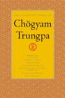 The Collected Works Of Ch gyam Trungpa, Volume 6 - Book