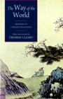The Way of the World : Readings in Chinese Philosophy - Book