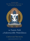 The Tantric Path Of Indestructible Wakefulness - Book