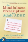 The Mindfulness Prescription For Adult Adhd - Book