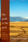 The Path Is The Goal - Book