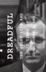 Dreadful : The Short Life and Gay Times of John Horne Burns - eBook