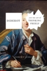 Diderot And The Art Of Thinking Freely - Book