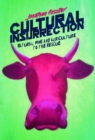 Cultural Insurrection : A Manifesto for Art, Agriculture, and Natural Wine - Book