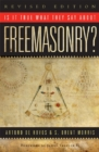 Is it True What They Say About Freemasonry? - eBook