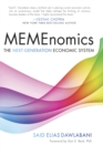 MEMEnomics : The Next-Generation Economic System - eBook