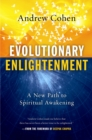 Evolutionary Enlightenment : A New Path to Spiritual Awakening - eBook