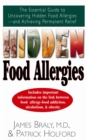 Hidden Food Allergies : The Essential Guide to Uncovering Hidden Food Allergies--And Achieving Permanent Relief - eBook