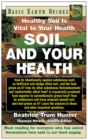 Soil and Your Health : Healthy Soil Is Vital to Your Health - eBook