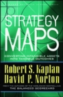 Strategy Maps : Converting Intangible Assets into Tangible Outcomes - Book