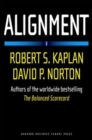 Alignment : Using the Balanced Scorecard to Create Corporate Synergies - Book